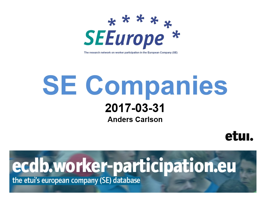 Facts Figures European Company Se Home Worker Participationeu Registered Electrical And Trade Anders Carlson The Chief Tracker Of Workers Participation Europe Network Formerly Known As Seeurope Monitoring Developments In Area